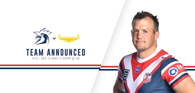 Line Up for Round 10 vs Cowboys Announced