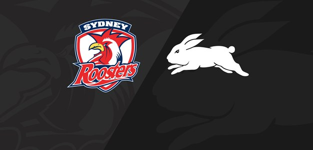 Extended Highlights | Roosters v Rabbitohs