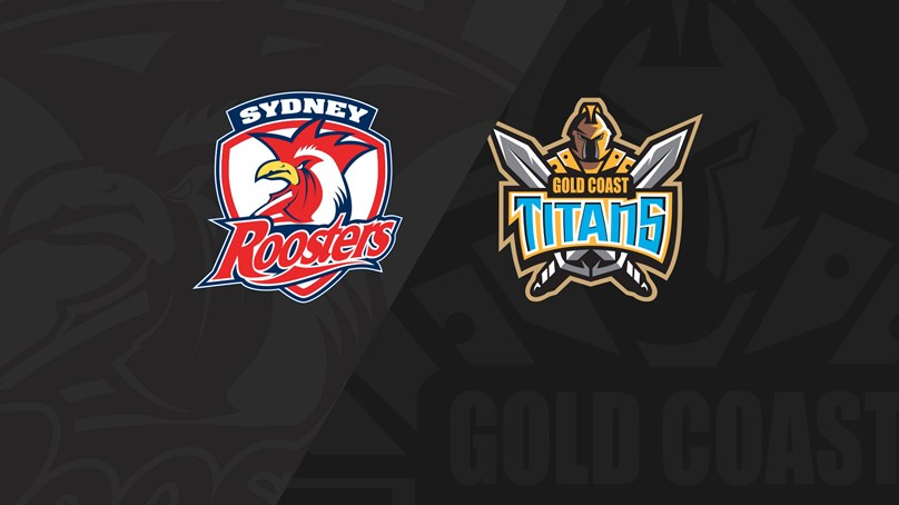 Full Match Replay: Roosters v Titans - Round 20, 2019