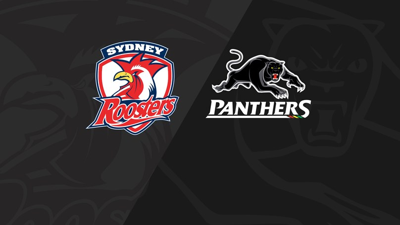 Full Match Replay: Roosters v Panthers - Round 24, 2019