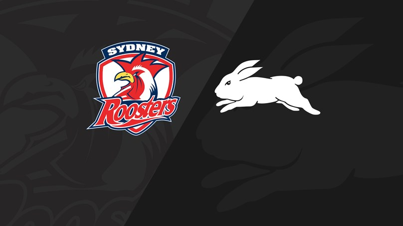 Full Match Replay: Roosters v Rabbitohs - Finals Week 1, 2019