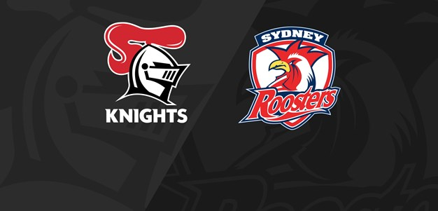 Full Match Replay: Roosters v Knights - Round 8, 2021
