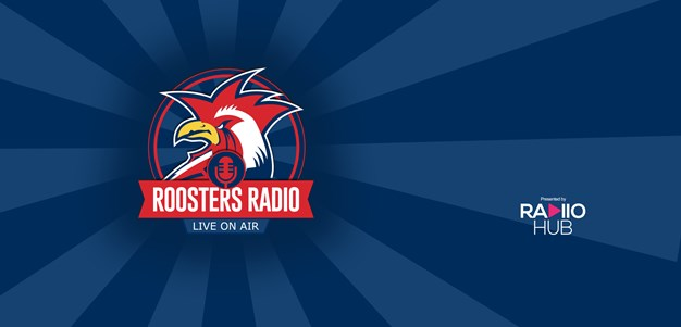 Roosters Radio | Round 1
