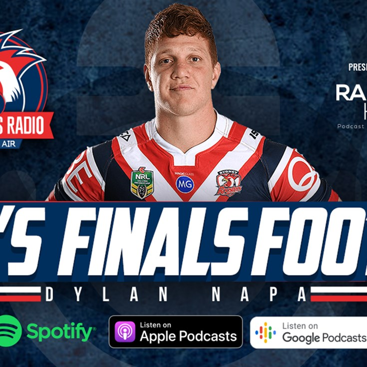 Roosters Radio | Qualifying Finals Edition