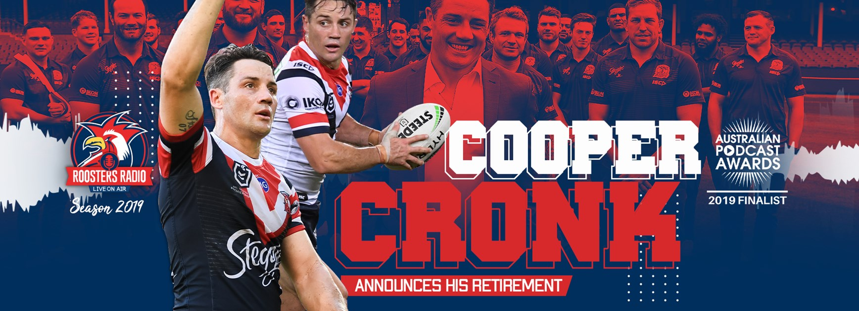 Roosters Radio | Cronk's Retirement