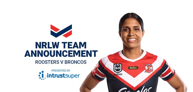 NRLW Team Announcement | Game Three