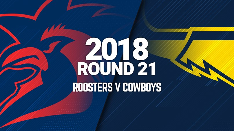 Full Match | Roosters v Cowboys