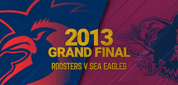 Grand Final Replay 2013 | Roosters v Sea Eagles