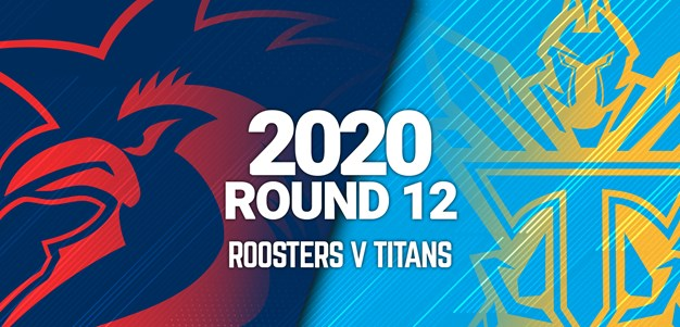 Full Match | Roosters v Titans