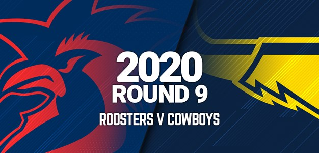 Full Match | Cowboys v Roosters